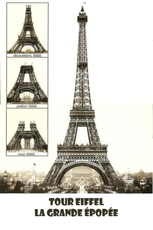 Tour Eiffel la grande épopée