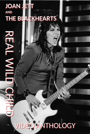 Joan Jett and The Blackhearts: Real Wild Child - Video Anthology