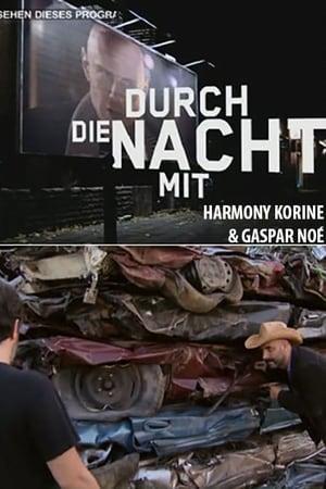 Into the Night with... Harmony Korine und Gaspar Noé
