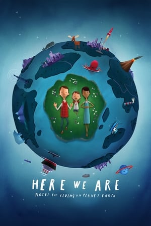 Image Here We Are: Notes for Living on Planet Earth