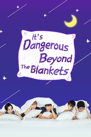 Image It's Dangerous Beyond The Blankets