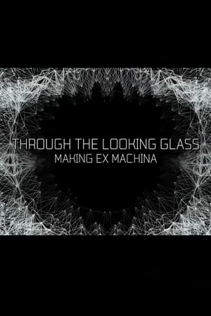 Image Through the Looking Glass: Making Ex Machina