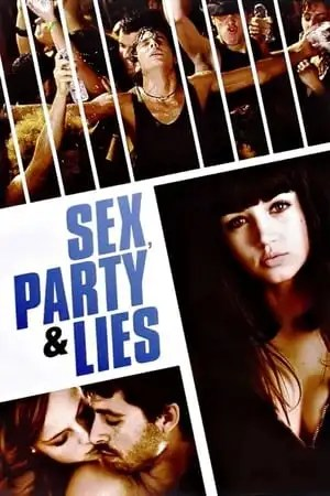 Image Sex, Party and Lies