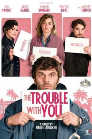 Image The Trouble with You