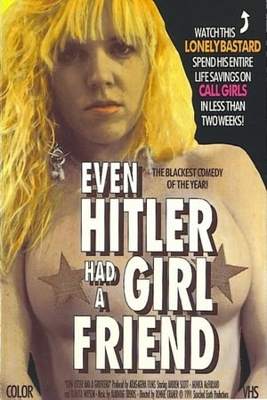 Even Hitler Had a Girlfriend