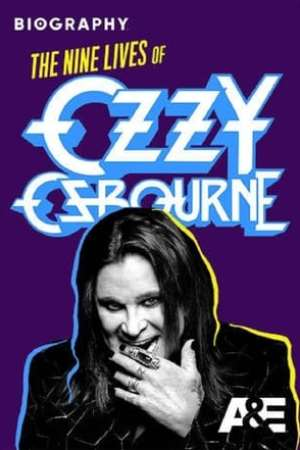 Image Biography: The Nine Lives of Ozzy Osbourne