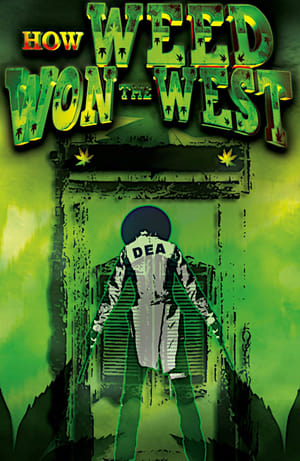 How Weed Won the West