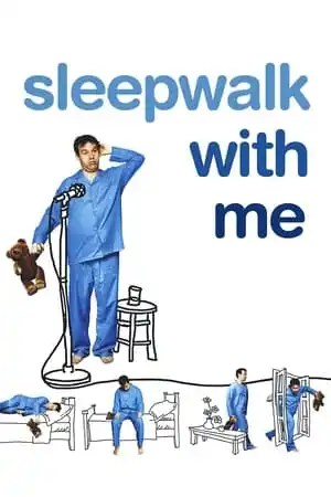 Image Sleepwalk with Me