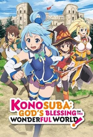 KonoSuba – God's blessing on this wonderful world!!