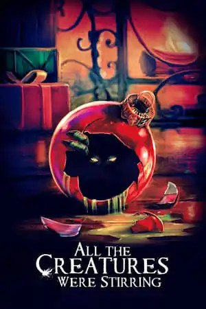 Poster All the Creatures Were Stirring 2018