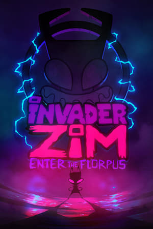 Poster Invader ZIM: Enter the Florpus 2019