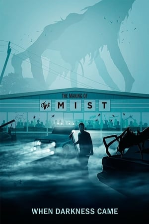 Image When Darkness Came: The Making of 'The Mist'