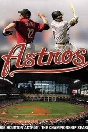 Image 2005 Houston Astros: The Championship Season
