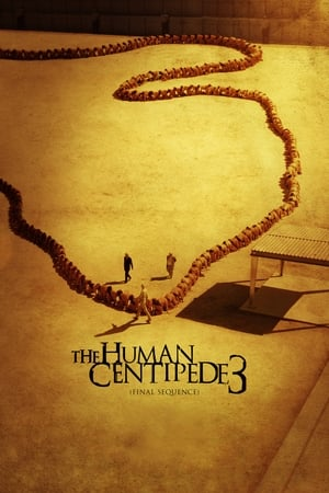 Image The Human Centipede 3 (Final Sequence)