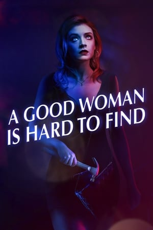 Poster A Good Woman Is Hard to Find 2019