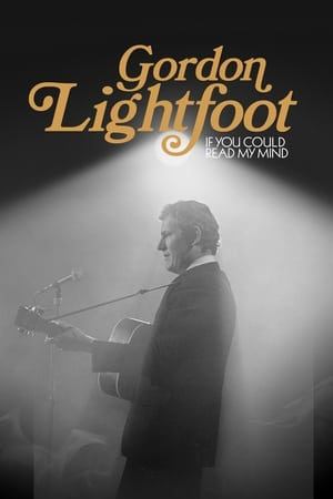 Image Gordon Lightfoot: If You Could Read My Mind