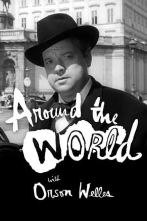 Image Around the World with Orson Welles