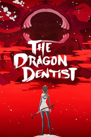 Image The Dragon Dentist: Tengumushi