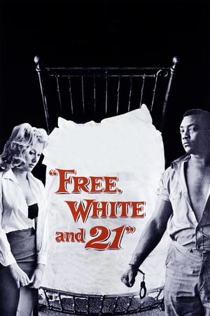 Free, White and 21