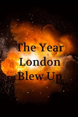 Image The Year London Blew Up