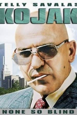 Image Kojak: None So Blind