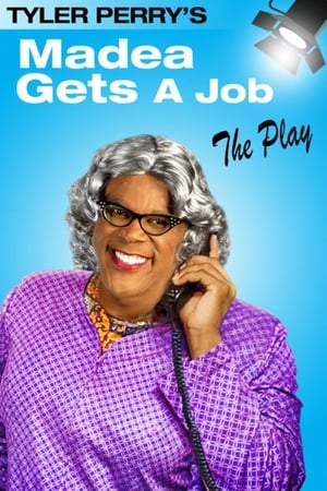 Image Tyler Perry's Madea Gets A Job - The Play