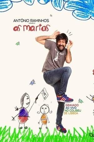 António Raminhos: As Marias