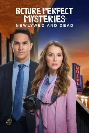 Poster Picture Perfect Mysteries: Newlywed and Dead 2019