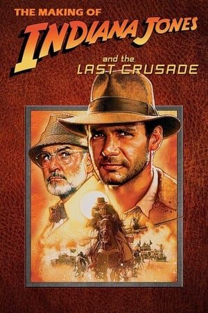 Image The Making of 'Indiana Jones and the Last Crusade'