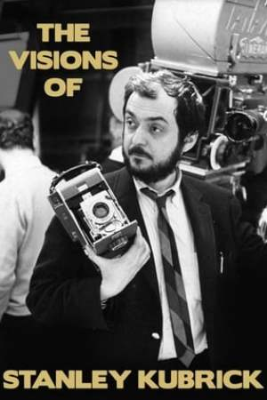Image The Visions of Stanley Kubrick
