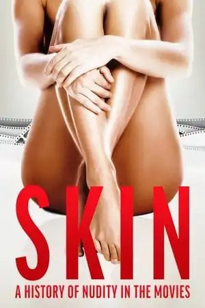Image Skin: A History of Nudity in the Movies