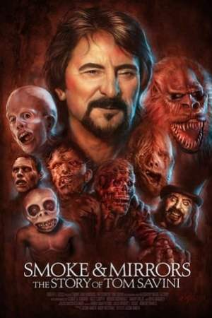 Image Smoke and Mirrors: The Story of Tom Savini