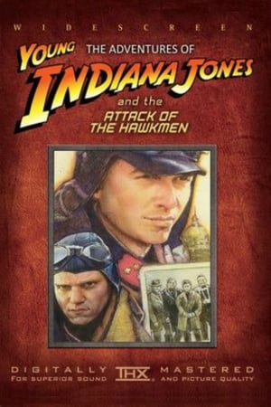 Image The Adventures of Young Indiana Jones: Attack of the Hawkmen