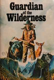 Guardian of the Wilderness ~ 1976