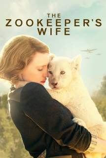 The Zookeeper's Wife ~ 2017