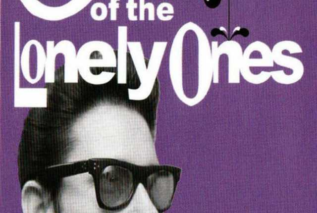 Roy Orbison: One Of The Lonely Ones ~ 2017