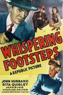 Whispering Footsteps ~ 1943