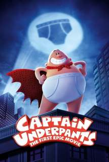 Captain Underpants: The First Epic Movie ~ 2017