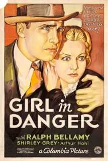 Girl in Danger ~ 1934