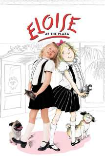 Eloise at the Plaza ~ 2003