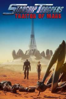 Starship Troopers: Traitor of Mars ~ 2017