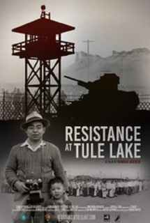 Resistance at Tule Lake ~