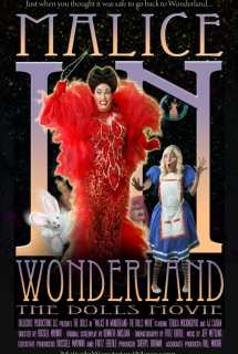 Malice in Wonderland: The Dolls Movie ~ 2010