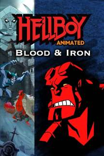 Hellboy Animated: Blood and Iron ~ 2007