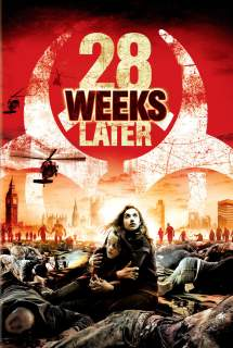 28 Weeks Later ~ 2007