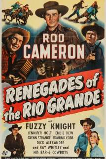 Renegades of the Rio Grande ~ 1945