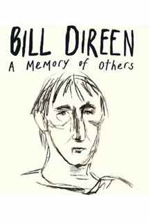 Bill Direen: A Memory of Others ~ 2017