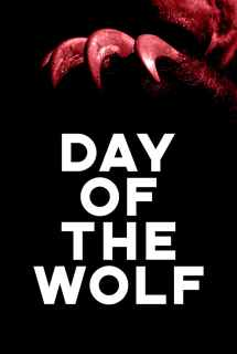 Day of the Wolf ~ 2014