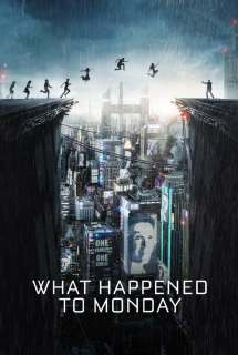 What Happened to Monday ~ 2017