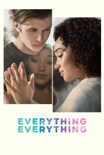 Everything, Everything ~ 2017